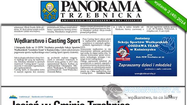 """Panorama Trzebnicka nr 2 (45) 2014 Artykuł na temat Sekcji Sportów Wędkarskich """"Gozdawa Team"""" znajduje się w najnowszym wydaniu Panoramy Trzebnickiej. Zachęcamy do zapoznania się z najnowszym numerem Dwutygodnika Samorządowego […]"""